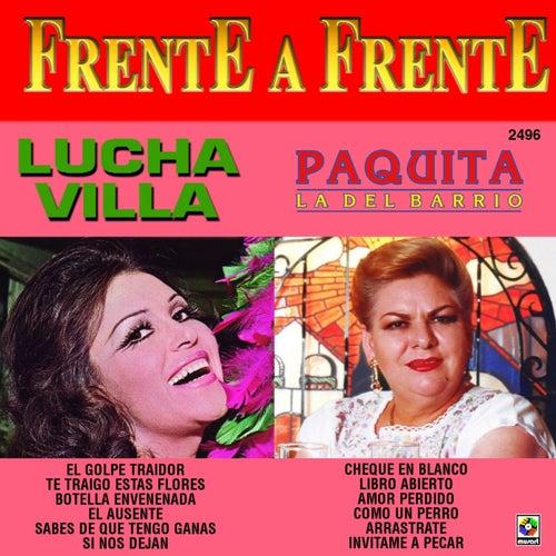 Frente a Frente: Lucha Villa - Paquita la del Barrio by Various Artists