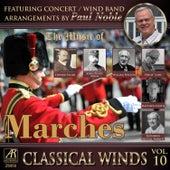 Classical Winds, Vol. 10: Marches von Paul Noble