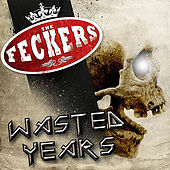 Wasted Years de The Feckers