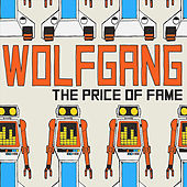 The Price of Fame by Wolfgang