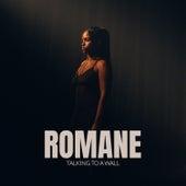 Talking to a Wall de Romane