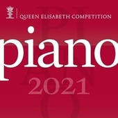 Queen Elisabeth Competition - Piano 2021 by Jonathan Fournel