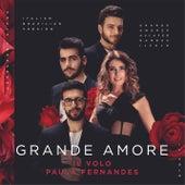 Grande amore von Il Volo, Paula Fernandes
