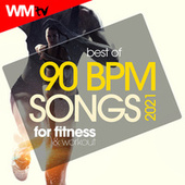Best Of 90 Bpm Songs 2021 For Fitness & Workout (60 Minutes Non-Stop Mixed Compilation for Fitness & Workout 90 Bpm) by Workout Music Tv