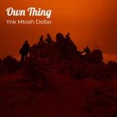Own Thing van Ynk mtosh Dollar