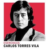 Esenciales de Carlos Torres Vila