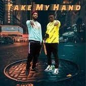 Take My Hand by Wooty Mane