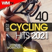 40 Best Cycling Hits 2021 For Fitness & Workout (Unmixed Compilation for Fitness & Workout 128 Bpm / 32 Count) de Workout Music Tv