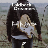 Kids In America by Laid Back Dreamers