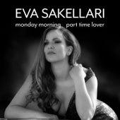 Monday Morning - Part Time Lover by Eva Sakellari