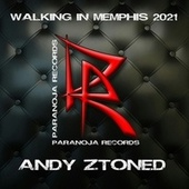 Walking in Memphis 2021 by Andy Ztoned
