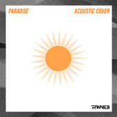 Paradise (Acoustic Cover) by Frannie B