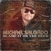 Blame It on the Beer de Michael Salgado