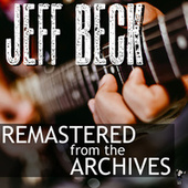 Remastered from the Archives by Jeff Beck