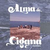Alma de Cigana (Acústico) by 3030