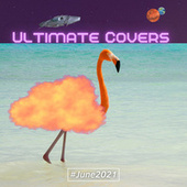 Ultimate Covers (#June 2021) by Sifare Cover Band