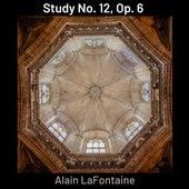 Study No. 12, Op. 6 de Alain LaFontaine