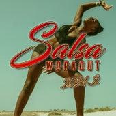 Salsa Workout 2021.2 by Various Artists