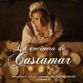 La Cocinera de Castamar (Banda Sonora Original de la Serie, Vol.2) de Ivan Palomares