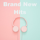 Brand New Hits by Various Artists