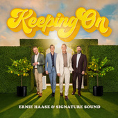 Keeping On by Ernie Haase & Signature Sound