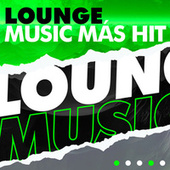 Lounge Music  más hit de Various Artists