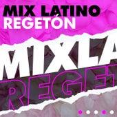 Mix Latino Regetón de Various Artists