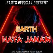 Naya Janam by Earth
