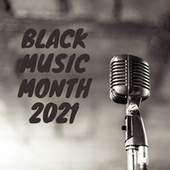 Black Music Month 2021 by Various Artists