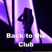 Back to the Club von Various Artists