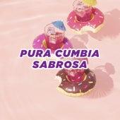 Pura Cumbia Sabrosa by Various Artists