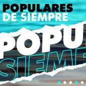 Populares de Siempre by Various Artists