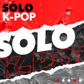 Sólo K-pop de Various Artists
