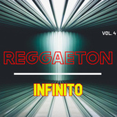 Reggaeton Infinito Vol. 4 de Various Artists