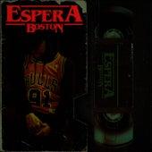 Espera by Boston