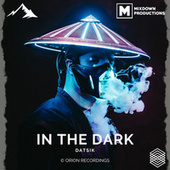 In The Dark de Datsik