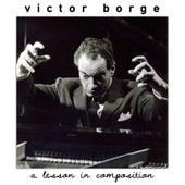 A Lesson in Composition de Victor Borge