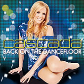 Back On The Dancefloor von Cascada