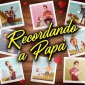Recordando A Papá by Various Artists