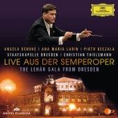 Live aus der Semperoper - The Lehár Gala From Dresden von Angela Denoke