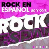 Rock en Español 80 y 90´s de Various Artists