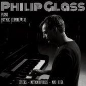 Philip Glass: Etudes, Metamorphosis, Mad Rush von Patrik Komorowski