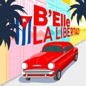 La Libertad by Belle