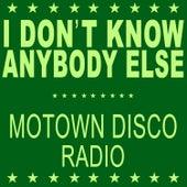 I Don't Know Anybody Else (Motown Disco Radio) de Black Box