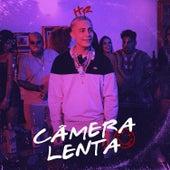 Câmera Lenta de Mc Hariel