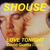 Love Tonight (David Guetta Remix) de Shouse