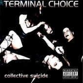 Collective Suicide by Terminal Choice