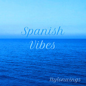 Spanish Vibes de Nylonwings