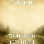 Watching the Hunt by Twang