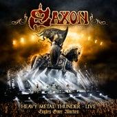 Heavy Metal Thunder - Live - Eagles Over Wacken de Saxon